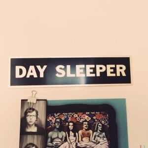 day sleeper Oct13