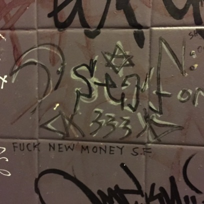 "6-26-15 ""fuck new money SF"""